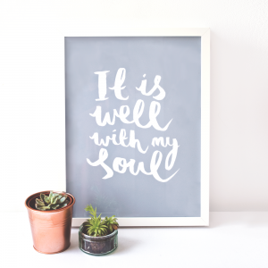 It is well with my soul print 1