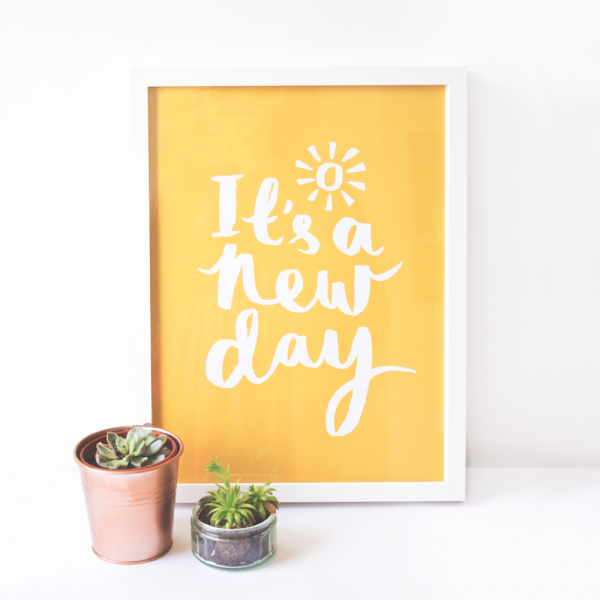 It's a new day print 1