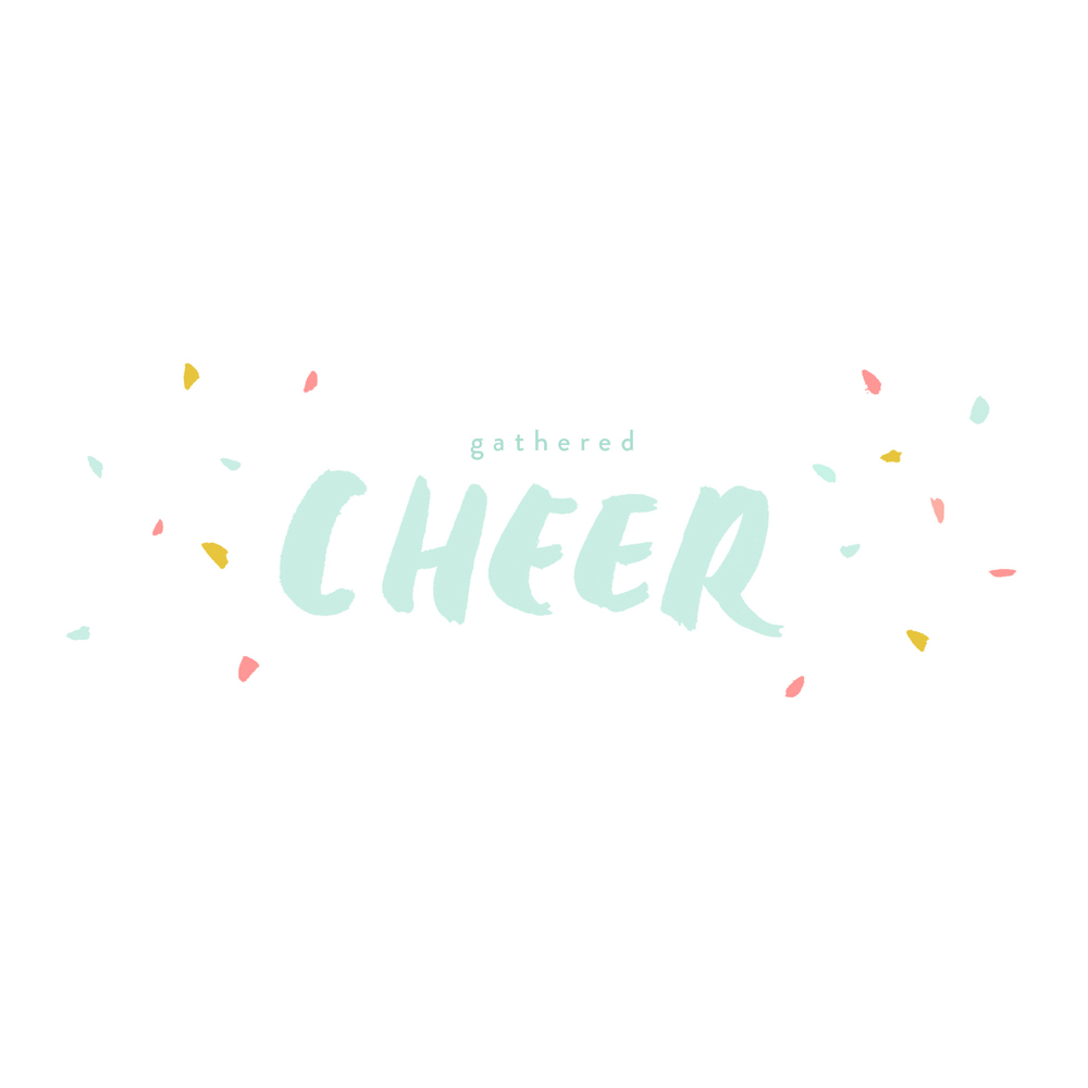 Gathered Cheer
